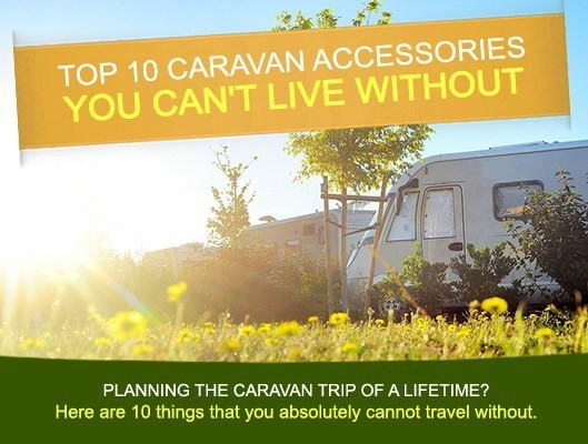 Top 10 Caravan Accessories you can't live without